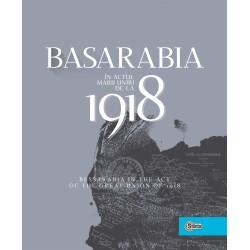 Basarabia in actul Marii Uniri de la 1918